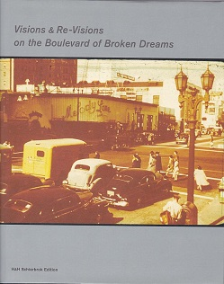 Hainke Visions and Re-Visions on the Boulevard Of Broken       Dreams.jpg